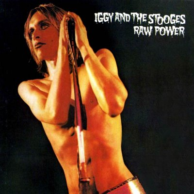 Iggy And The Stooges Raw Power 1973