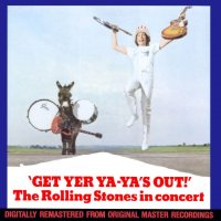 get yer ya ya's out the rolling stones live 1969