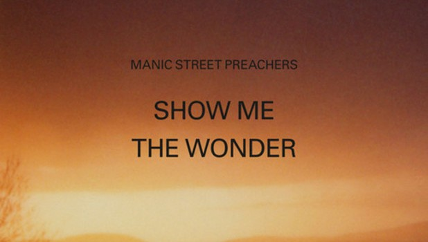show me the wonder new song of manic street preachers