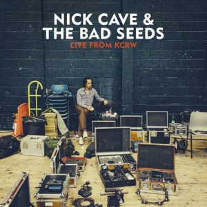 nick cave and the bad seeds live from kcrw 2013