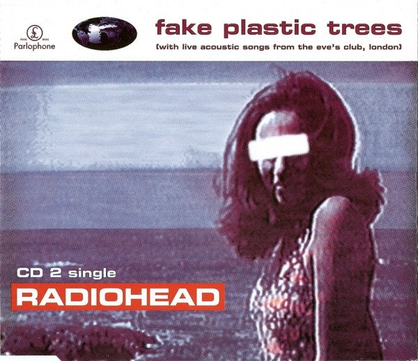 Radiohead Fake Plastic Trees Cd Cover Front
