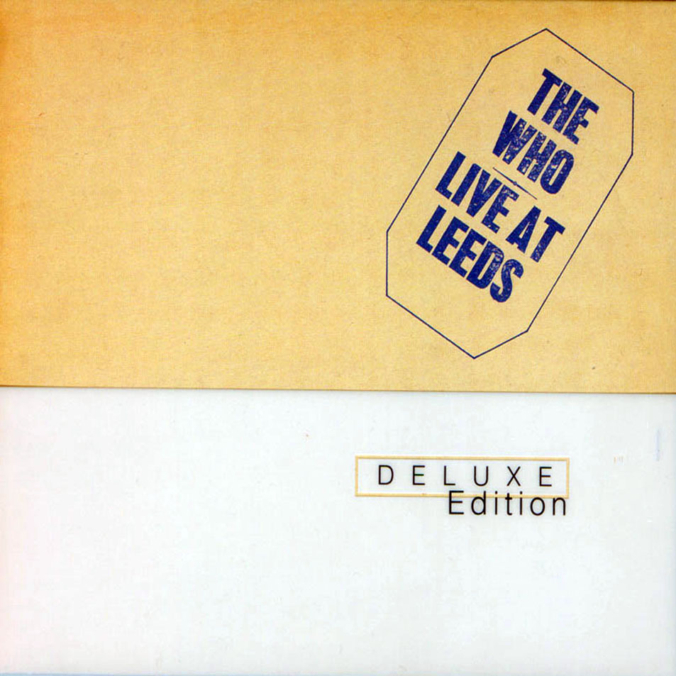 The_Who-Live_At_Leeds_(Deluxe_Edition)-Frontal